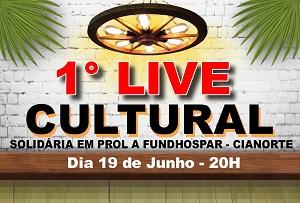 1ª Live Cultural Solidária em prol a Fundhospar  – Cianorte PR